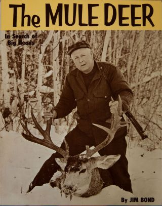 The Mule Deer. J. Bond