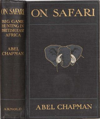 On Safari. Abel Chapman