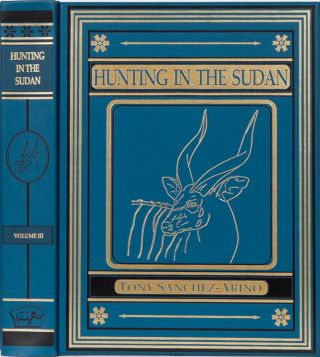 Hunting in Sudan. Tony Sanchez-Arino.
