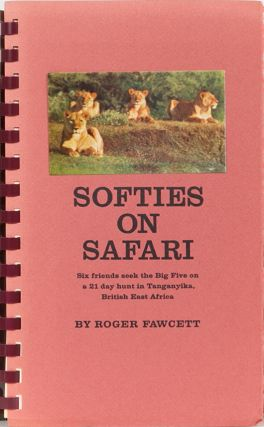 Softies on Safari. Roger Fawcett