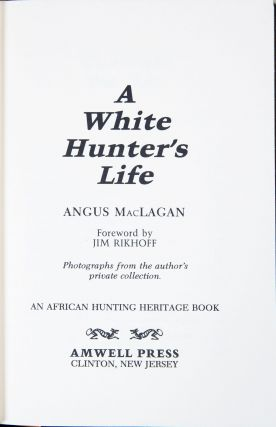 A White Hunter's Life