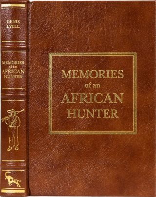 Memories of an African Hunter. Denis Lyell