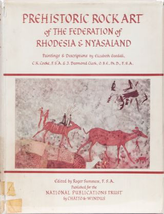 Prehistoric Rock Art of the Federation of Rhodesia & Nyasaland. Elizabeth Goodall.
