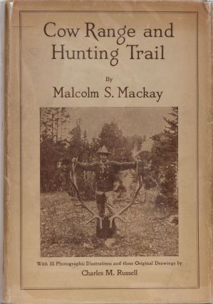 Cow Range and Hunting Trail. M. Mackay