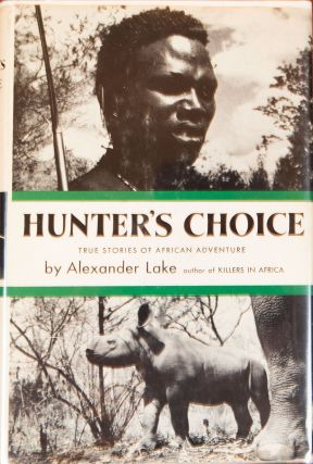 Hunter's Choice. Alexander Lake