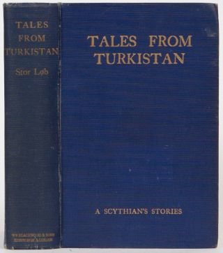Tales from Turkistan. L. Blacker.