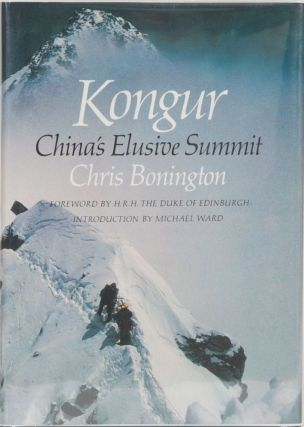 Kongur China's Elusive Summit. C. Bonnington.