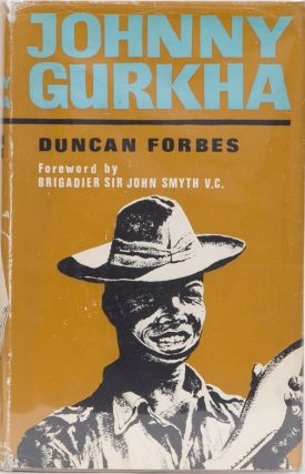 Johnny Gurkha. D. Forbes