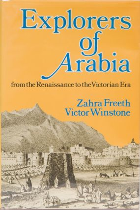 Explorers of Arabia. Z. Freeth.
