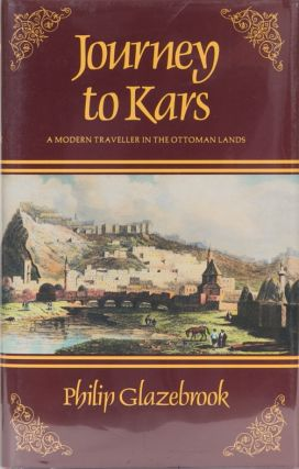 Journey to Kars. P. Glazebrook.