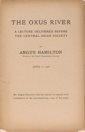 The Oxus River. A. Hamilton