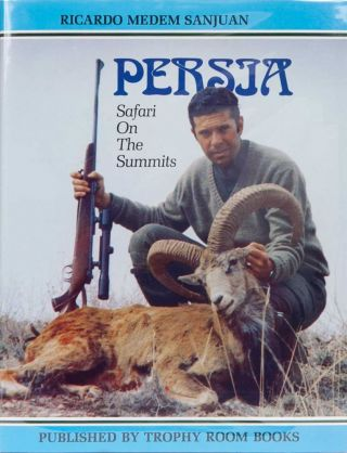 Persia, Safari on the Summits. Ricardo Medem.