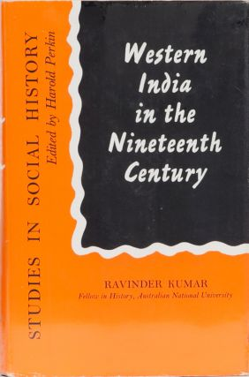 Western India in the Nineteenth Century. Ravinder Kumar
