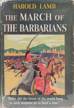 The March of the Barbarians. Lamb. Harold.