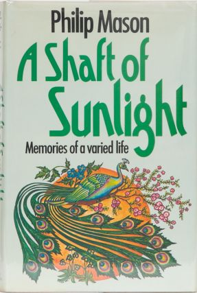 A Shaft of Sunlight. Philip Mason.