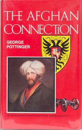 The Afghan Connection. George Pottinger.