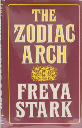 The Zodiak Arch. Freya Stark