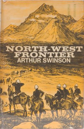 North-West Frontier. Arthur Swinson.