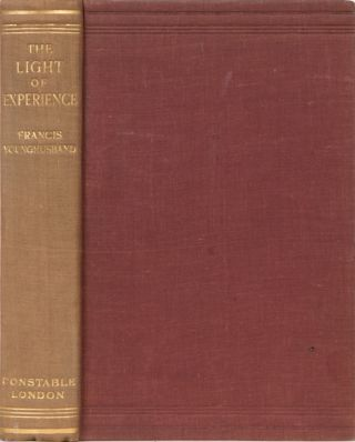 The Light of Experience. Francis Younghusband.