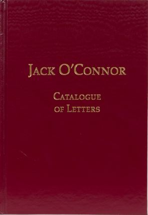Jack O'Connor Catalogue of Letters. E. Cataloguer Enzler-Herring.