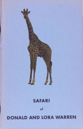 Safari of Donald and Lora Warren. D. Warren.