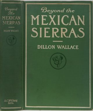 Beyond the Mexican Sierras. D. Wallace