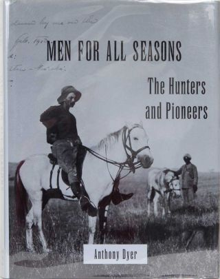 Men for All Seasons. Anthony Dyer