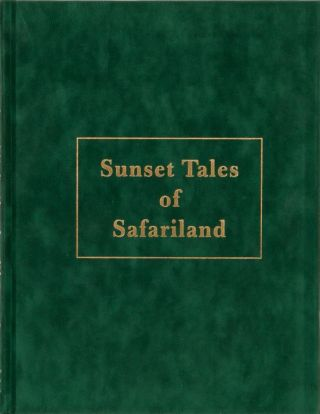 Sunset Tales of Safariland. Stan Bleazard
