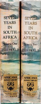 Seven Years in South Africa. Dr Emil Holub.