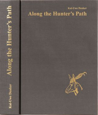 Along the Hunter's Path