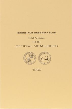 MANUAL FOR OFFICIAL MEASURERS. Boone, Crockett