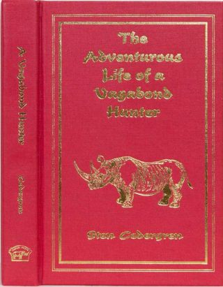 The Adventurous Life of a Vagabond Hunter. Sten Cedergren.