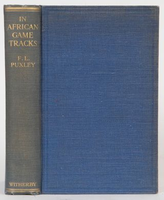 In African Game Tracks. Frank K. Puxley.