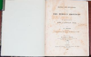 Travels and Adventures in the Persian Provinces of the Southern Banks of the Caspian Sea