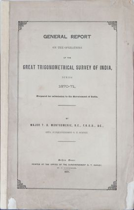 General Report on the Observations of the Great Trigonometrical Survey of India during 1870-1871