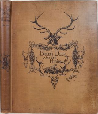 British Deer and their Horns. J. G. Millais