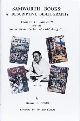 Samworth Books A Descriptive Bibliography. Brian Smith