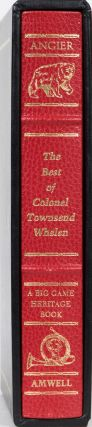 The Best of Colonel Townsend Whelen. B. Angier