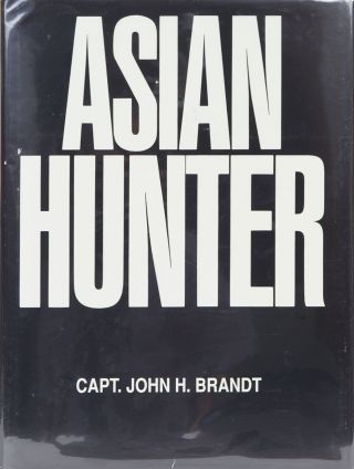 Asian Hunter. John Brandt