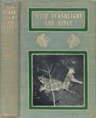 With Flashlight and Rifle. C. G. Schillings