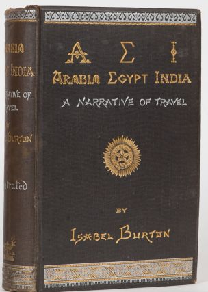 Arabia, Egypt, India. Isabel Burton.