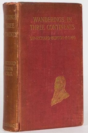 Wanderings in Three Continents. Richard Burton