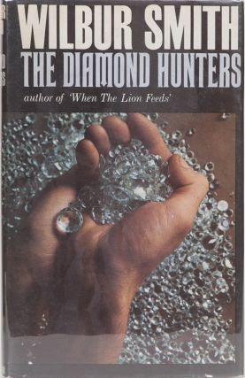 The Diamond Hunters. Wilbur Smith