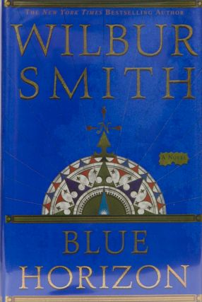 Blue Horizon. Wilbur Smith