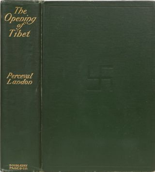 The Opening of Tibet. Perceval Landon
