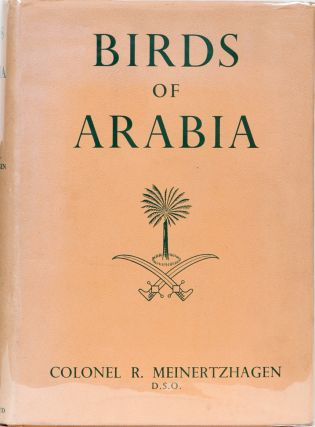 Birds of Arabia. Col R. Meinertzhagen