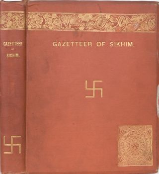 The Gazetteer of Sikhim. H. H. Risley.