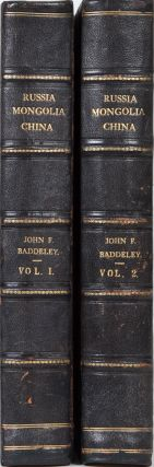 Russia, Mongolia, China. J. F. Baddeley