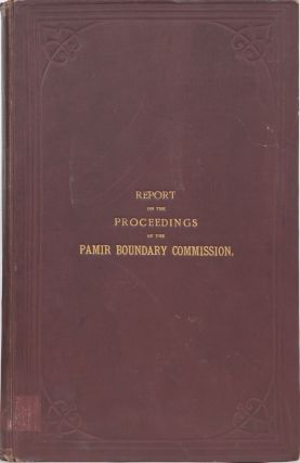Report on the Proceedings of the Pamir Boundary Commission. M. Gerard.
