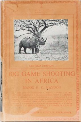 Big Game Shooting in Africa. Major H. C. Maydon